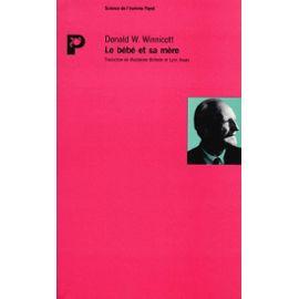 Winnicott-Donald-W-Le-Bebe-Et-Sa-Mere-Livre-894514846_ML